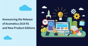 Acumatica 2018 R1 Announcement