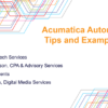 Acumatica Automation Tips and Examples