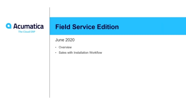 Acumatica Field Services Edition Demo Webinar