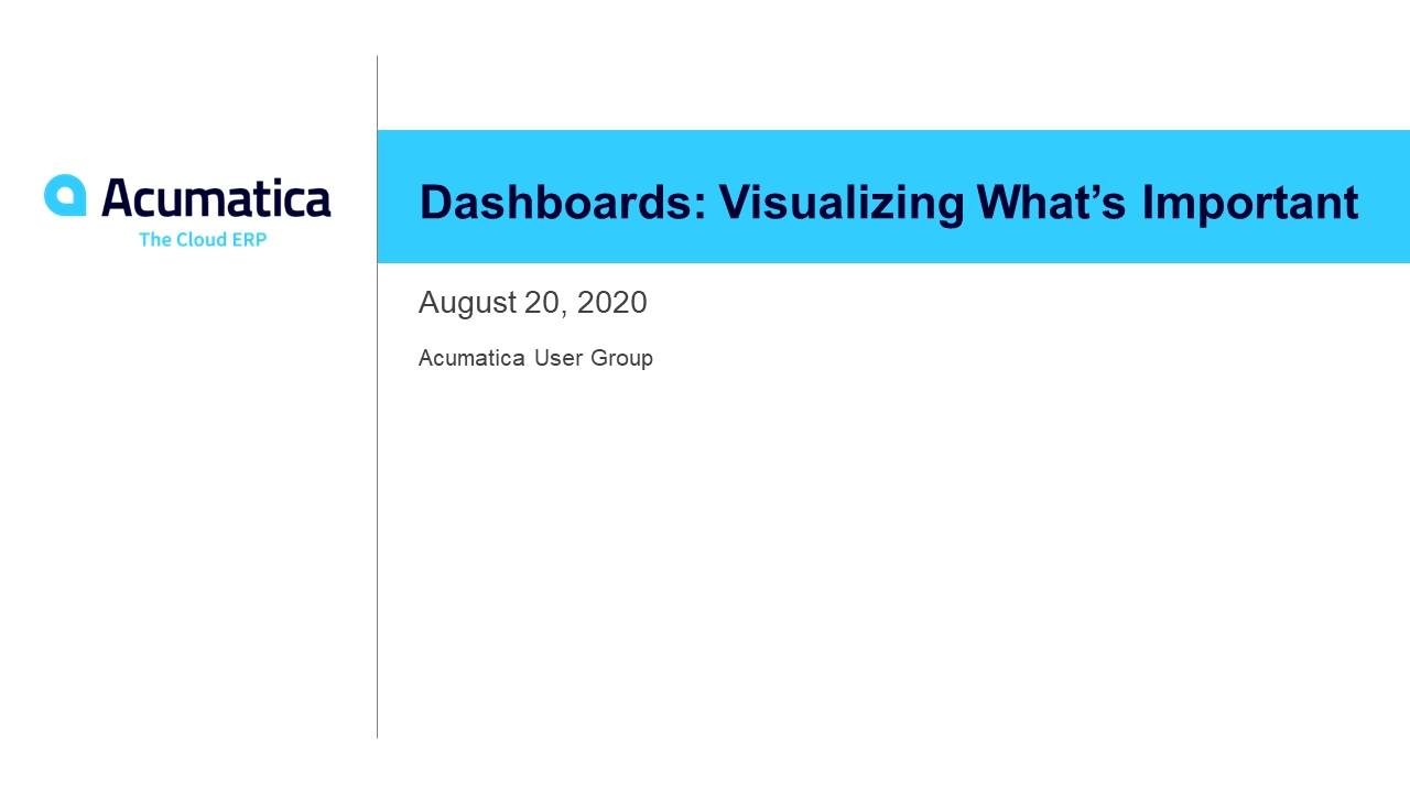 Acumatica User Group Dashboard Webinar