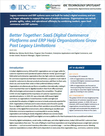 Better Together: SaaS Digital Commerce Platforms and ERP Help Organizations Grow Past Legacy Limitations IDC Report